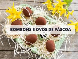 Bombons, trufas e ovos de Páscoa